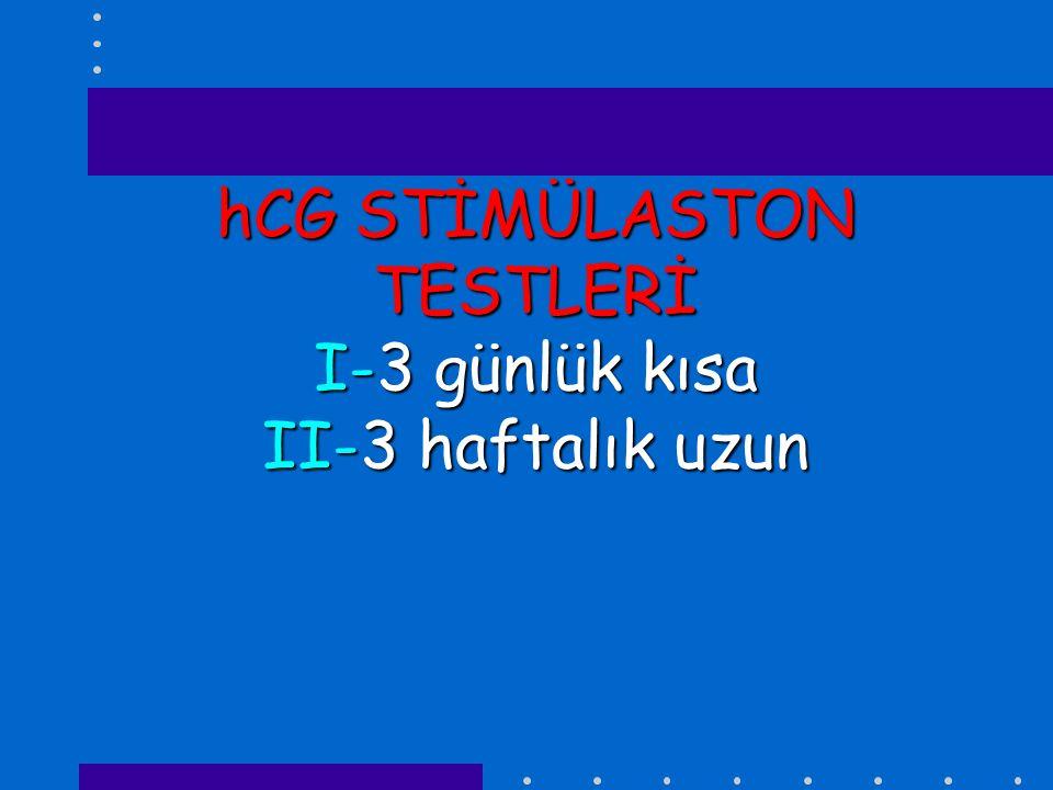 hCG STİMÜLASTON TESTLERİ I-3 günlük kısa II-3 haftalık uzun