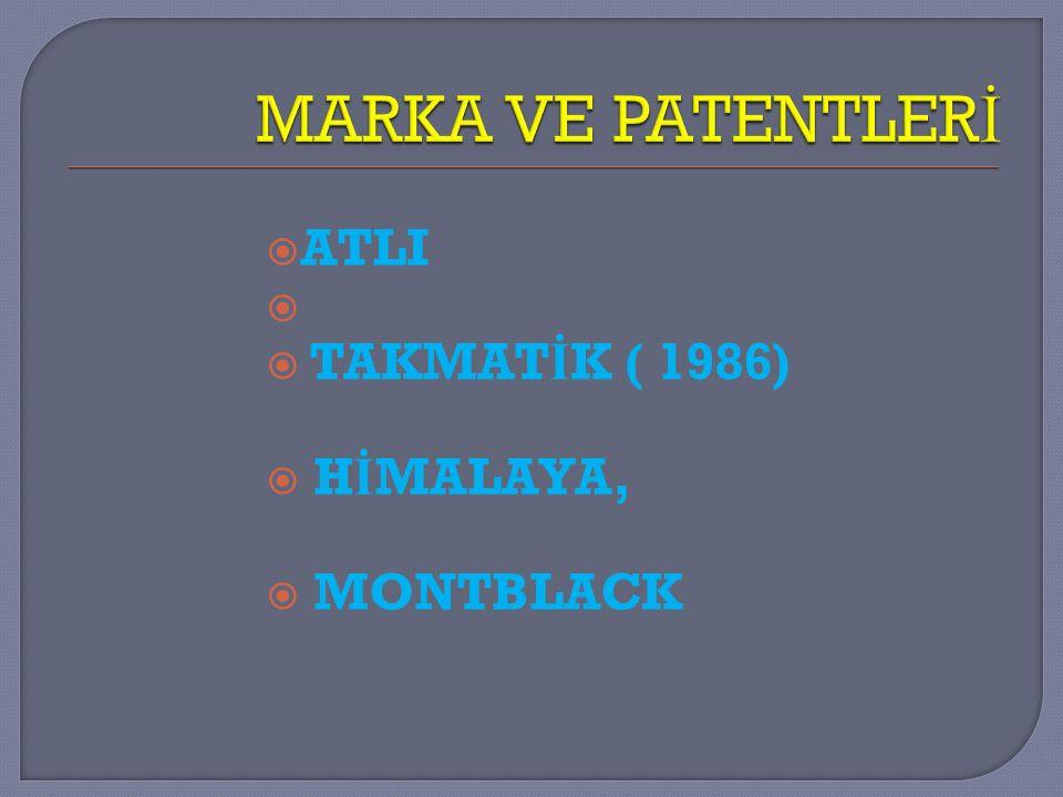 MARKA VE PATENTLERİ ATLI TAKMATİK ( 1986) HİMALAYA, MONTBLACK