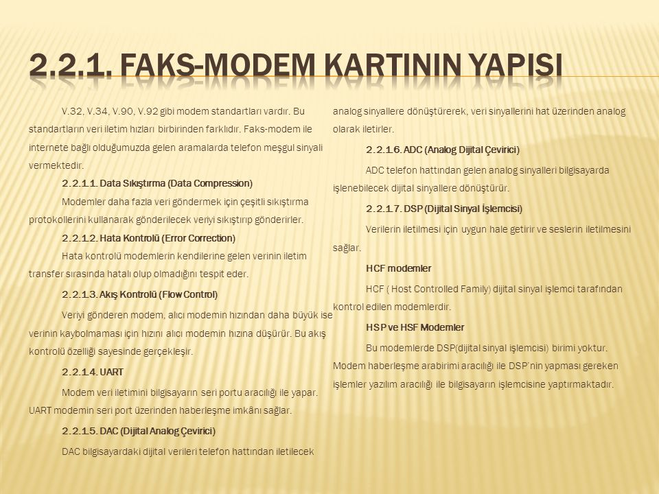 2.2.1. Faks-Modem Kartinin Yapisi
