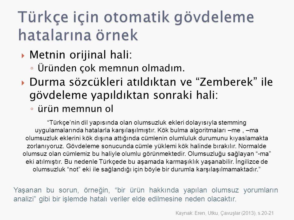 Türkçe için otomatik gövdeleme hatalarına örnek