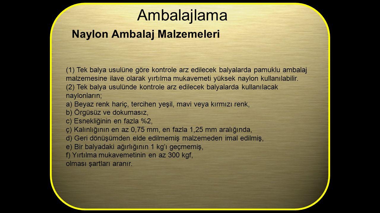 Ambalajlama Naylon Ambalaj Malzemeleri