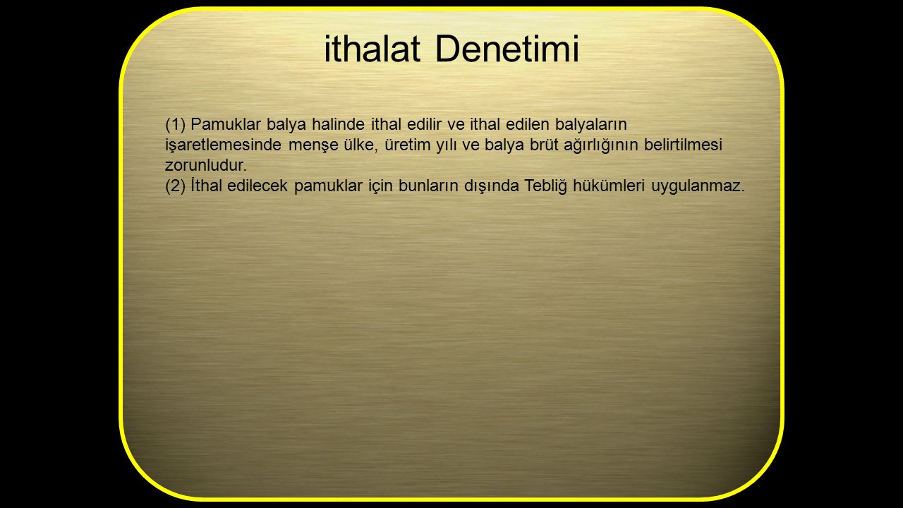 ithalat Denetimi