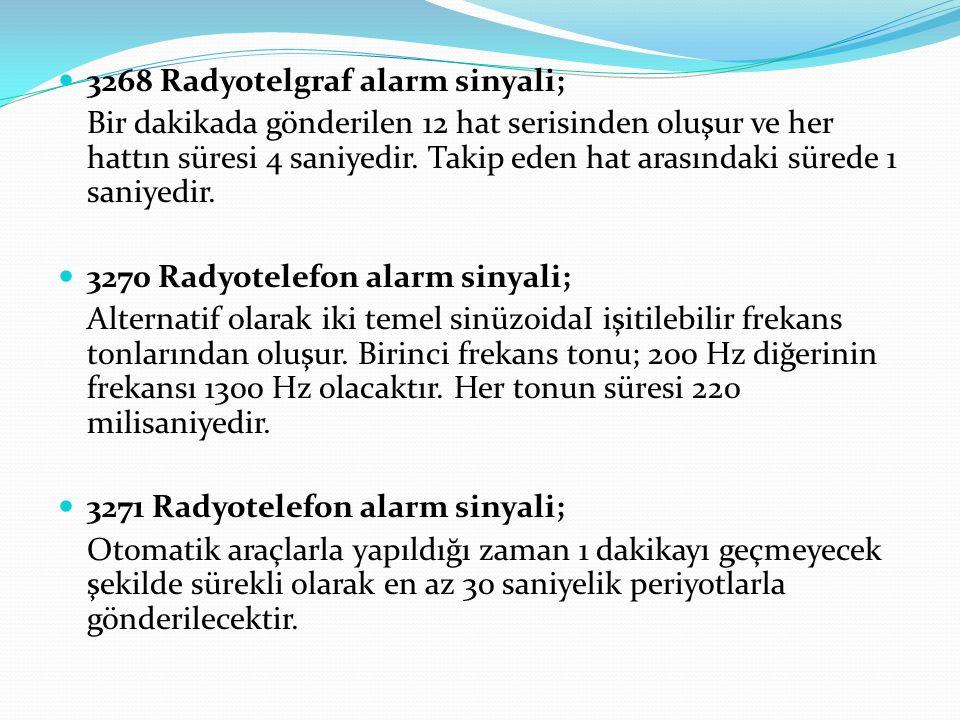 3268 Radyotelgraf alarm sinyali;