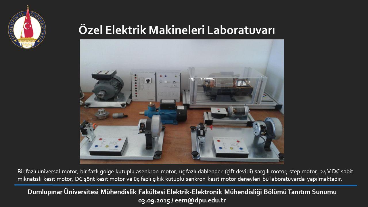 Özel Elektrik Makineleri Laboratuvarı