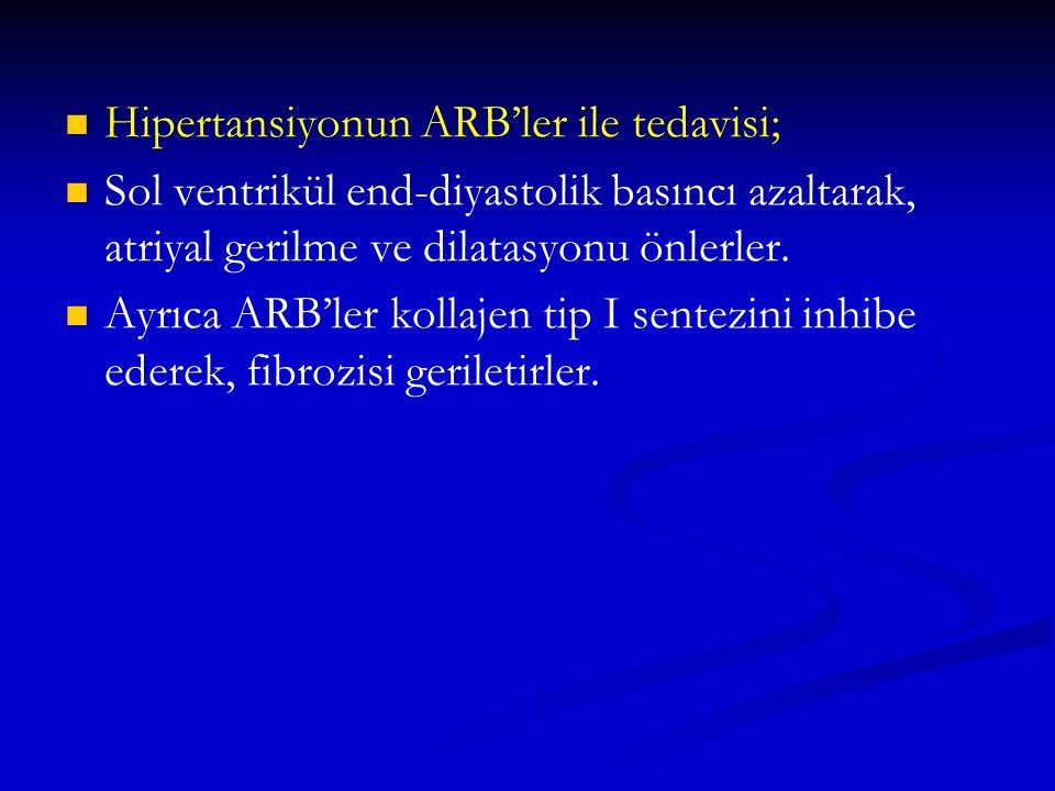 Hipertansiyonun ARB'ler ile tedavisi;