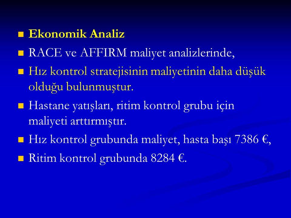 Ekonomik Analiz RACE ve AFFIRM maliyet analizlerinde, Hız kontrol stratejisinin maliyetinin daha düşük olduğu bulunmuştur.