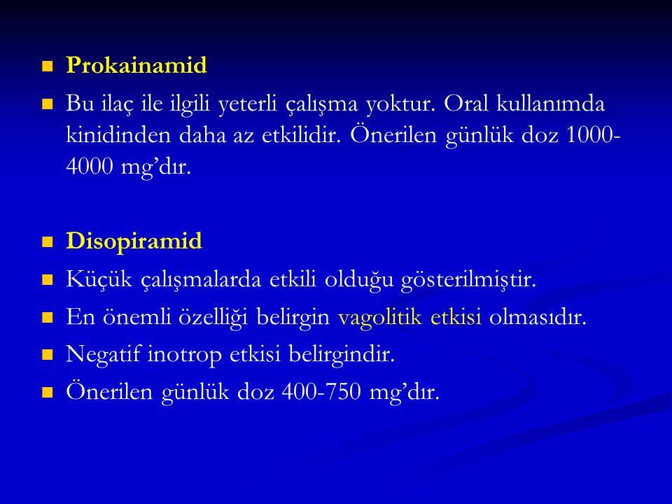 Prokainamid Bu ilaç ile ilgili yeterli çalışma yoktur. Oral kullanımda kinidinden daha az etkilidir. Önerilen günlük doz 1000-4000 mg'dır.