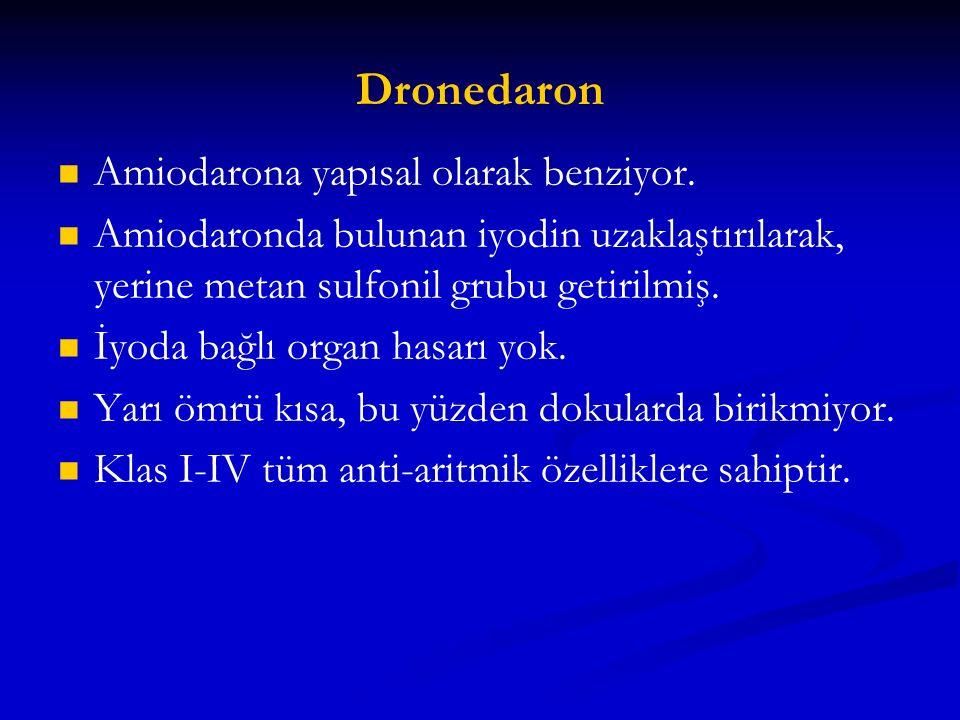 Dronedaron Amiodarona yapısal olarak benziyor.