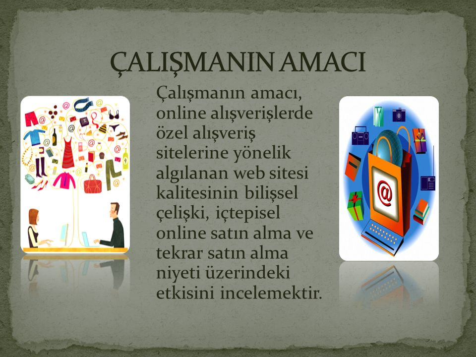 ÇALIŞMANIN AMACI