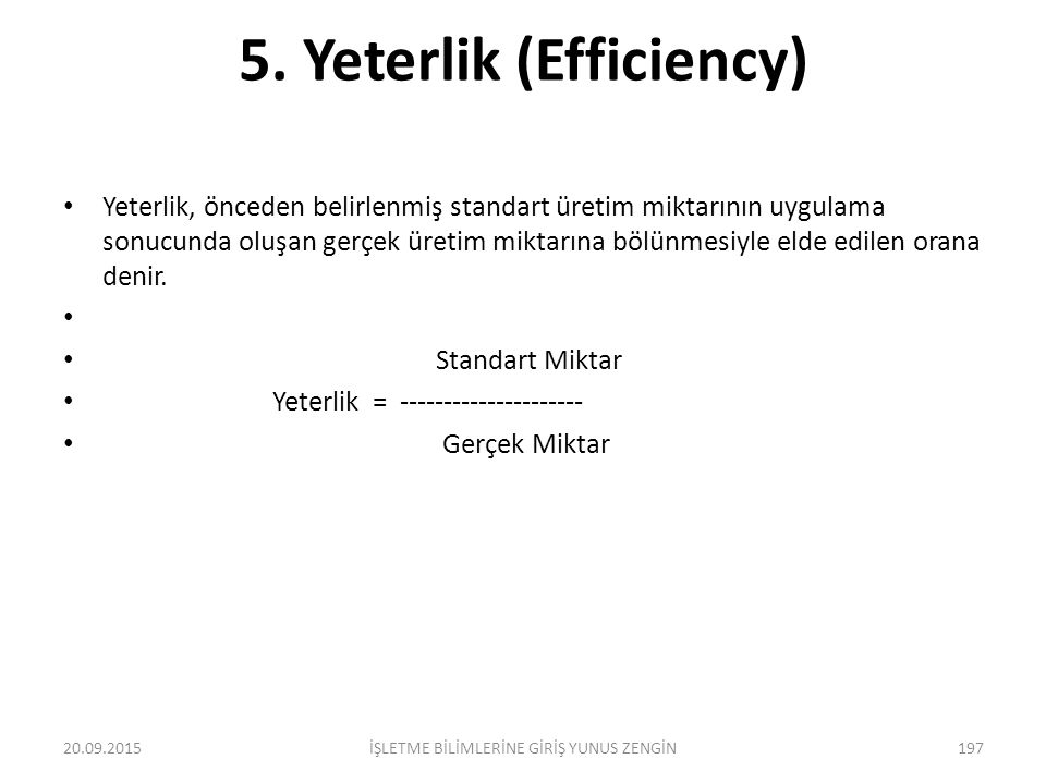 5. Yeterlik (Efficiency)