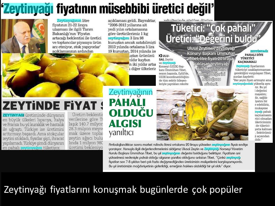 Zeytinyağı fiyatlarını konuşmak bugünlerde çok popüler