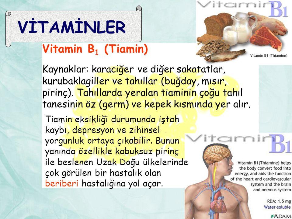 VİTAMİNLER Vitamin B1 (Tiamin)
