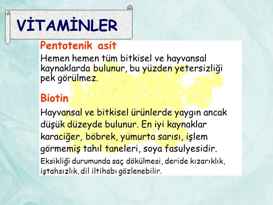 VİTAMİNLER Pentotenik asit Biotin