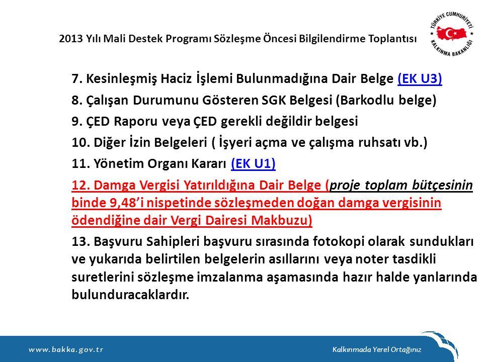 8. Çalışan Durumunu Gösteren SGK Belgesi (Barkodlu belge)