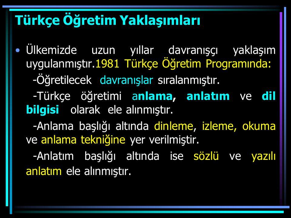 Türkçe Öğretim Yaklaşımları