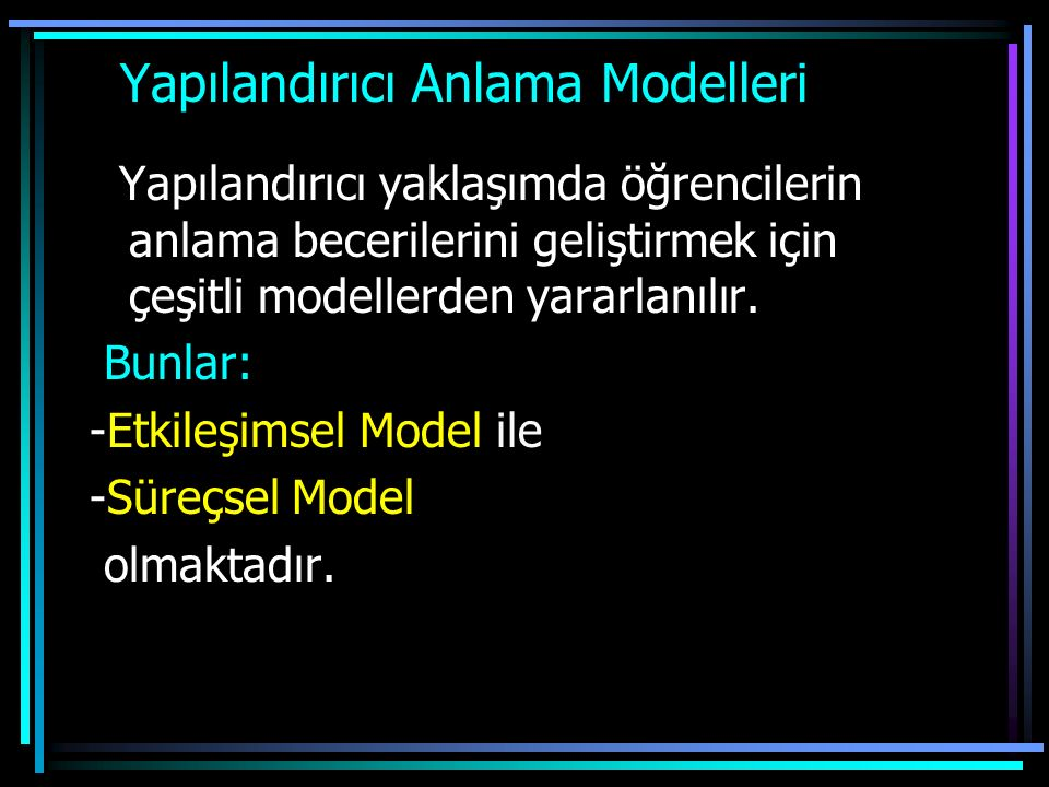 Yapılandırıcı Anlama Modelleri