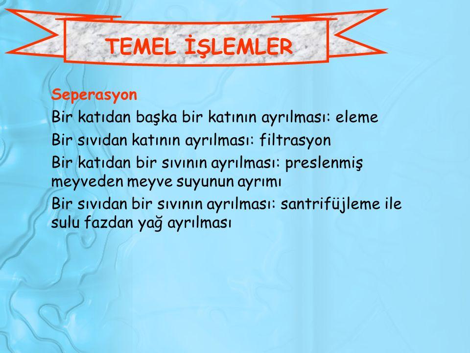 TEMEL İŞLEMLER Seperasyon