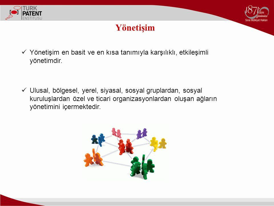 Yönetişim Yönetişim en basit ve en kısa tanımıyla karşılıklı, etkileşimli yönetimdir.