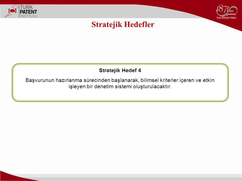 Stratejik Hedefler Stratejik Hedef 4