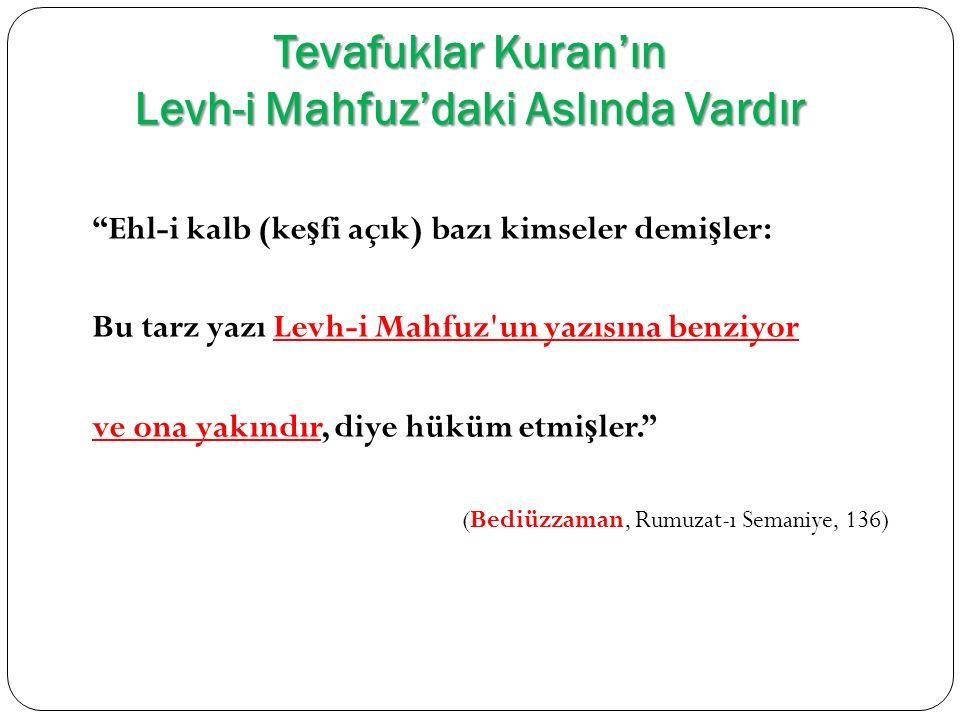Tevafuklar Kuran'ın Levh-i Mahfuz'daki Aslında Vardır
