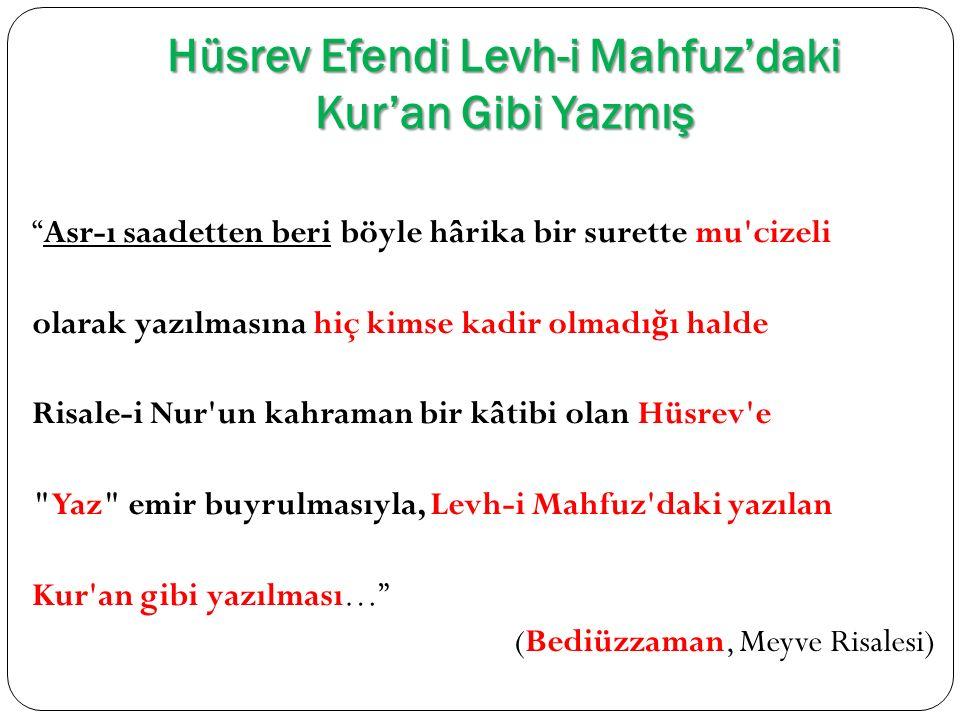 Hüsrev Efendi Levh-i Mahfuz'daki Kur'an Gibi Yazmış