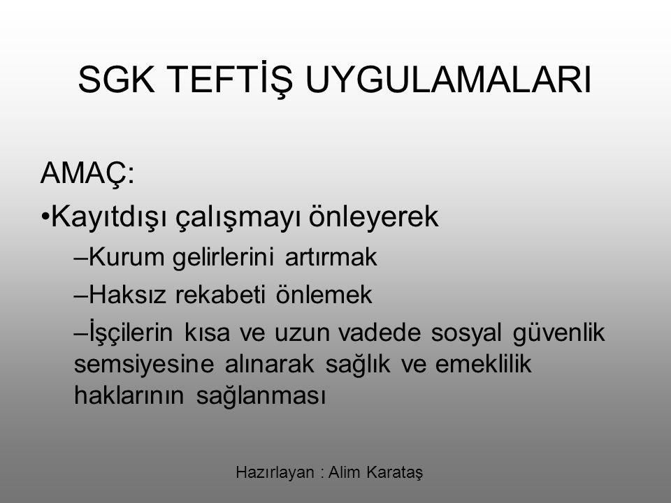 SGK TEFTİŞ UYGULAMALARI