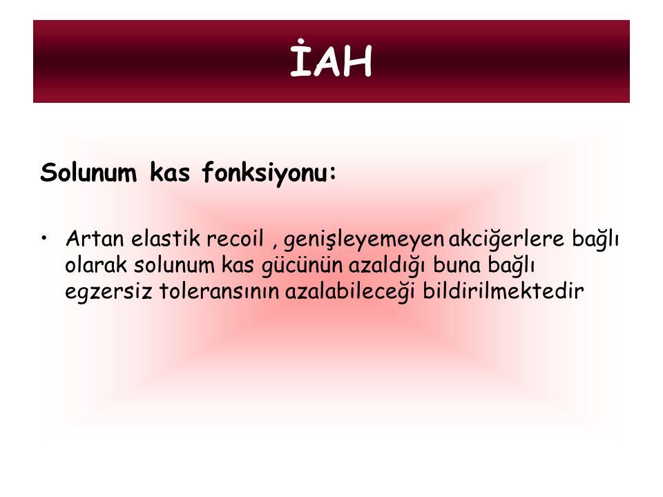 İAH Solunum kas fonksiyonu: