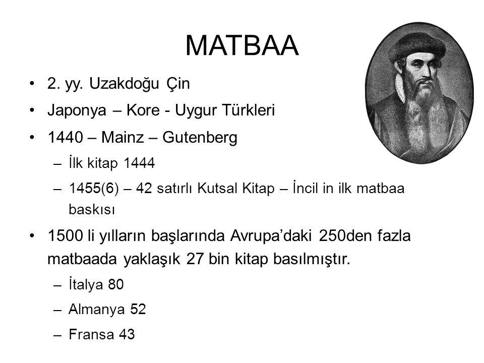 MATBAA 2. yy. Uzakdoğu Çin Japonya – Kore - Uygur Türkleri