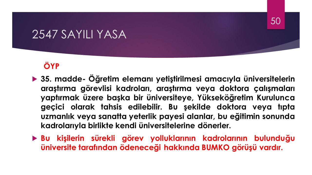 2547 SAYILI YASA ÖYP.