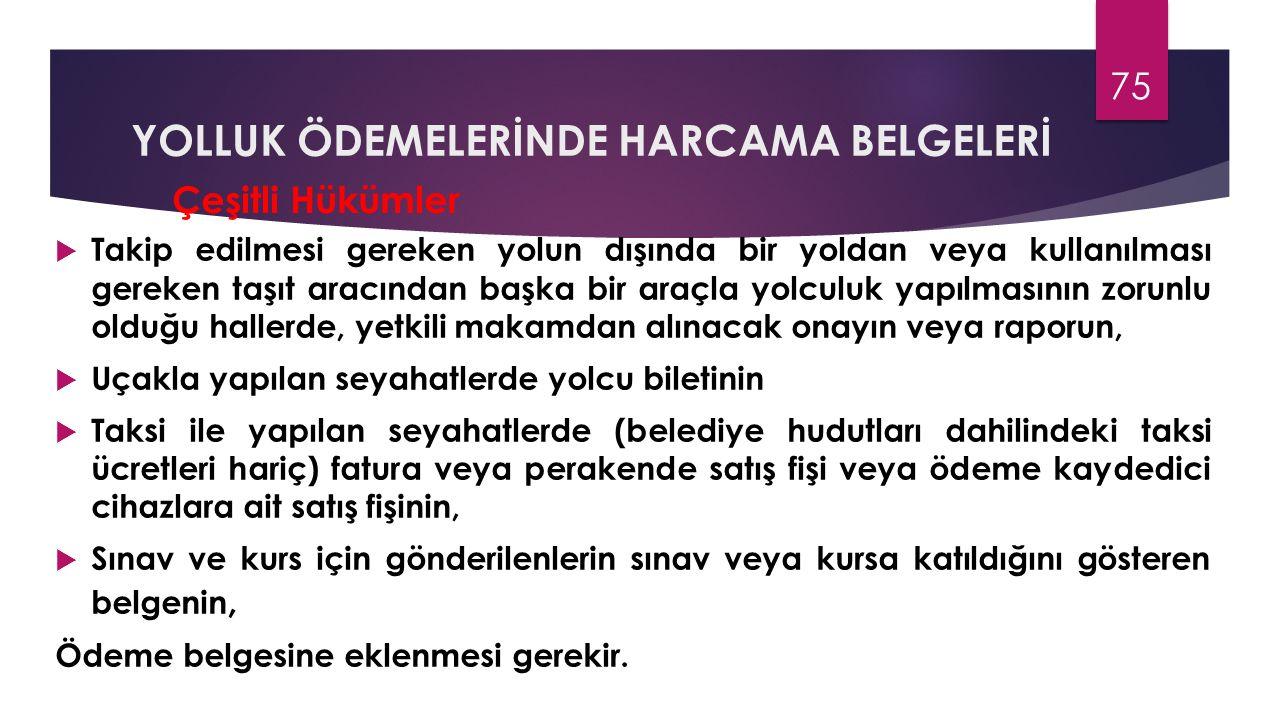 YOLLUK ÖDEMELERİNDE HARCAMA BELGELERİ