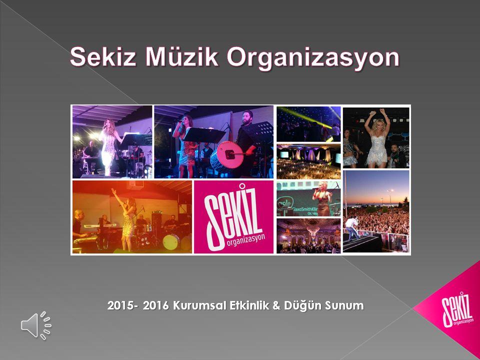 Sekiz Müzik Organizasyon