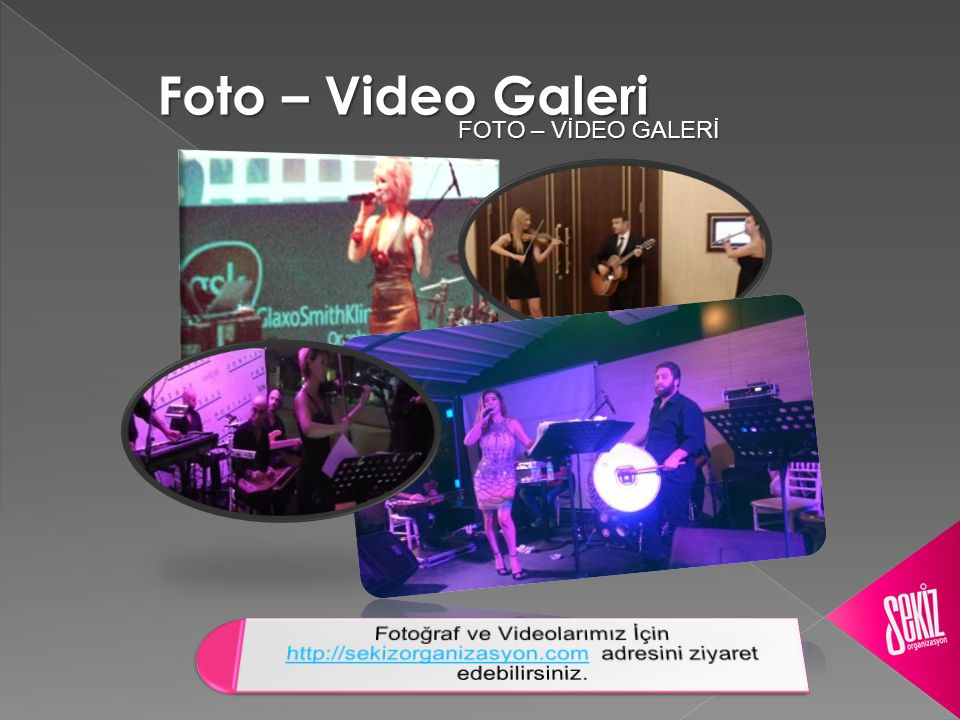 Foto – Video Galeri FOTO – VİDEO GALERİ