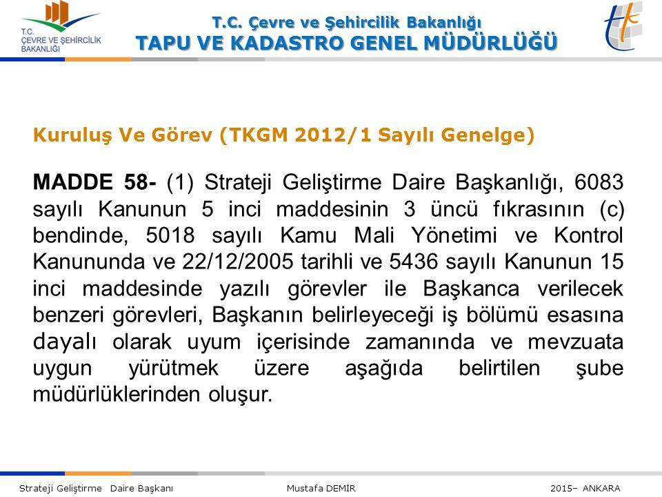 Kuruluş Ve Görev (TKGM 2012/1 Sayılı Genelge)