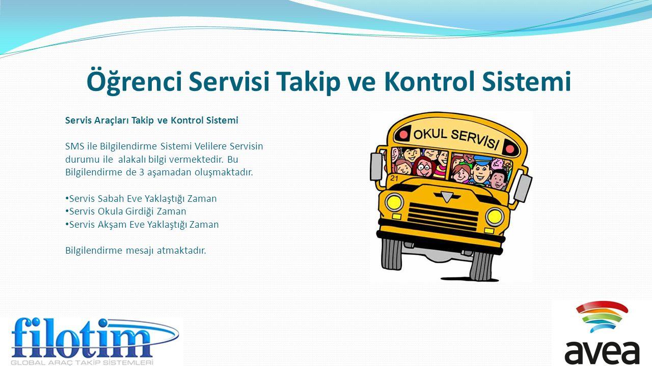 Öğrenci Servisi Takip ve Kontrol Sistemi