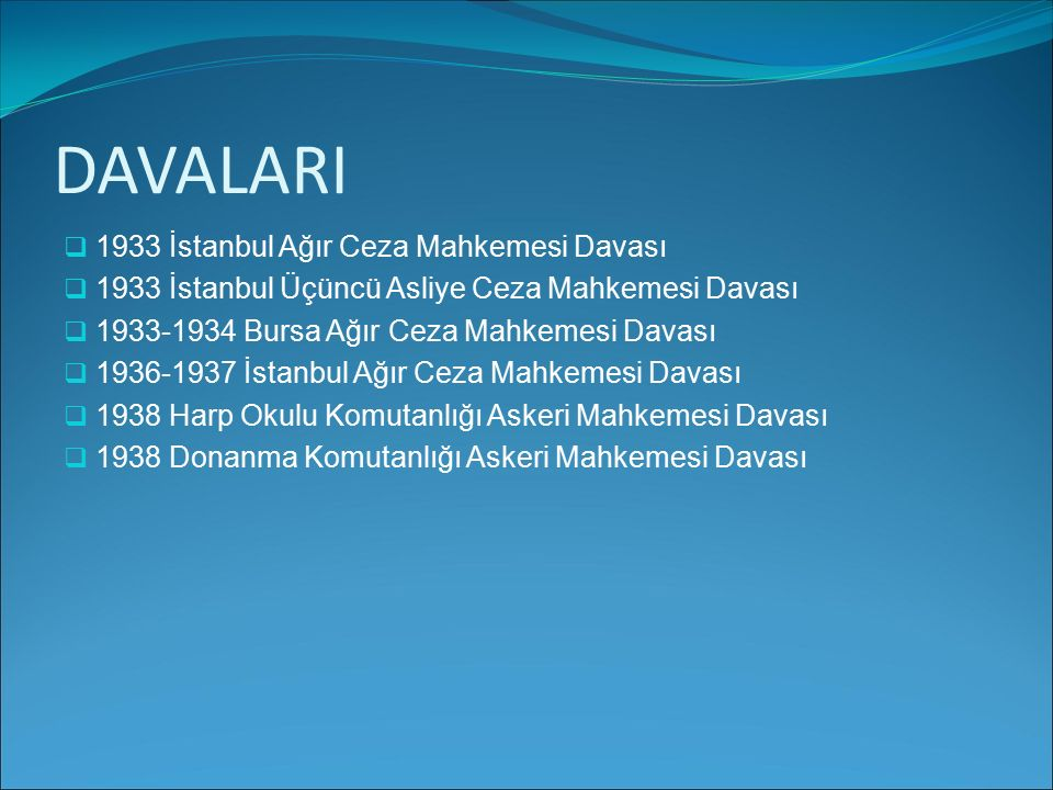 DAVALARI 1933 İstanbul Ağır Ceza Mahkemesi Davası