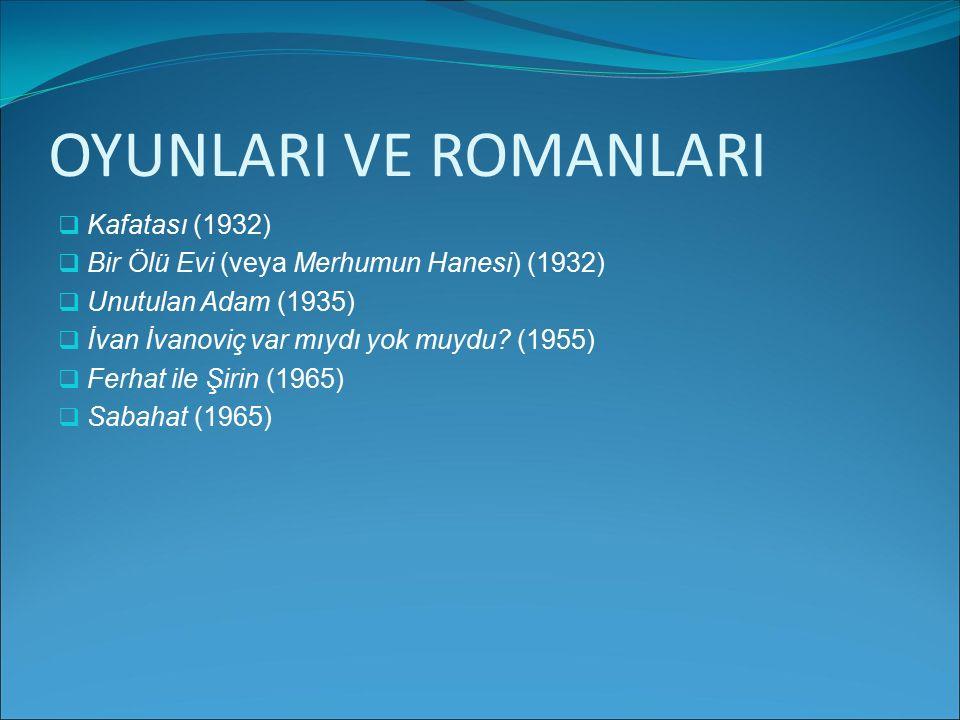 OYUNLARI VE ROMANLARI Kafatası (1932)