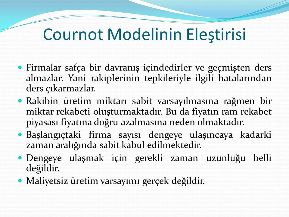 Cournot Modelinin Eleştirisi