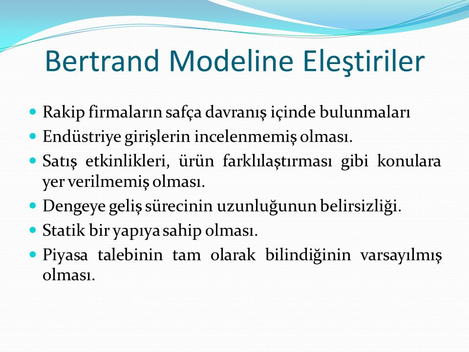 Bertrand Modeline Eleştiriler