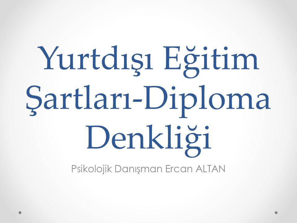 Yurtdışı Eğitim Şartları-Diploma Denkliği