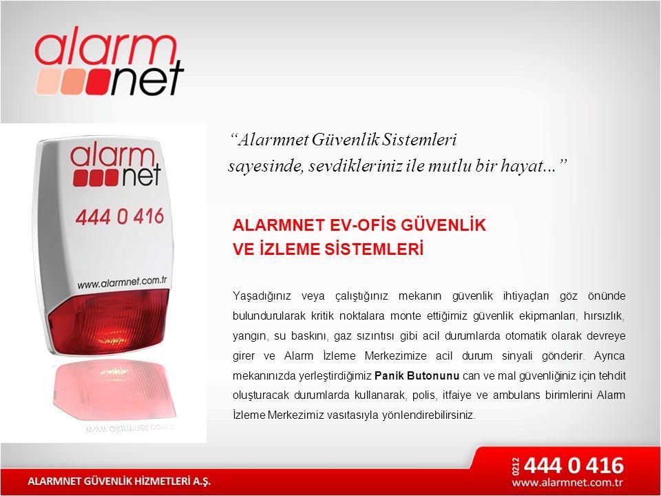 Alarmnet Güvenlik Sistemleri sayesinde, sevdikleriniz ile mutlu bir hayat...