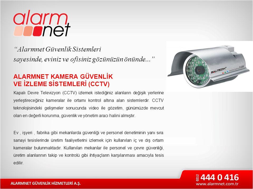 Alarmnet Güvenlik Sistemleri sayesinde, eviniz ve ofisiniz gözünüzün önünde...