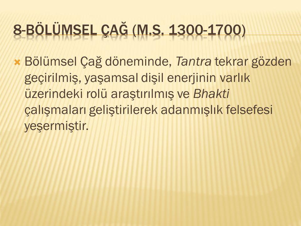8-Bölümsel Çağ (M.S. 1300-1700)