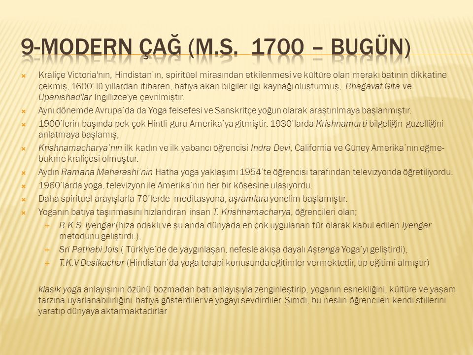 9-Modern Çağ (M.S. 1700 – Bugün)