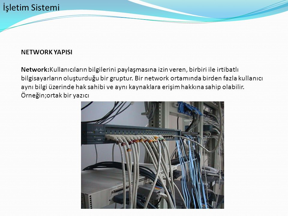 İşletim Sistemi NETWORK YAPISI