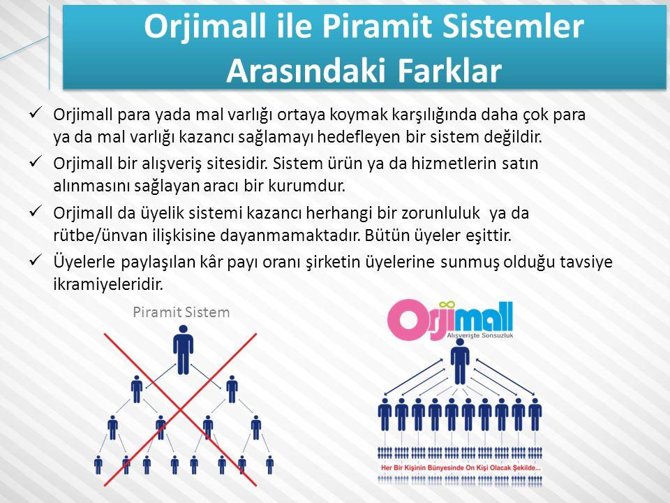 Orjimall ile Piramit Sistemler Arasındaki Farklar