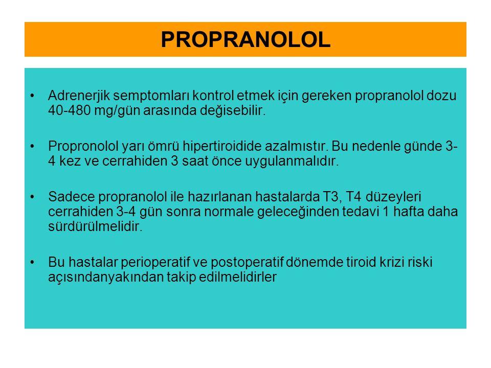 PROPRANOLOL Adrenerjik semptomları kontrol etmek için gereken propranolol dozu 40-480 mg/gün arasında değisebilir.