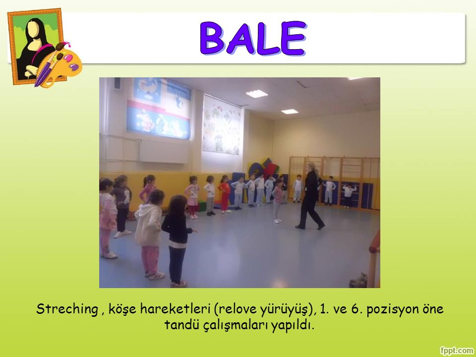 BALE Streching , köşe hareketleri (relove yürüyüş), 1.