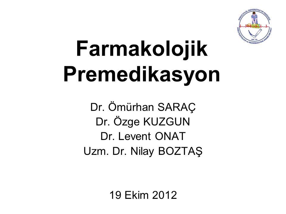 Farmakolojik Premedikasyon