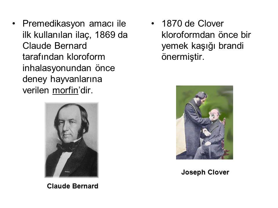 1870 de Clover kloroformdan önce bir yemek kaşığı brandi önermiştir.