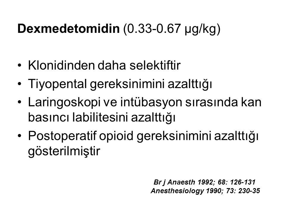 Dexmedetomidin (0.33-0.67 µg/kg) Klonidinden daha selektiftir